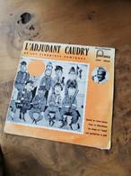 184/ L Adjudant Caudry Et Ses Troupiers Comiques Quand La Route Monte - Altri