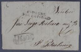 Portugal - Lisboa > S. Petresbourg Russia - Espagne Par Bayonne - 1821 - Saint Petersbourg - ...-1853 Voorfilatelie