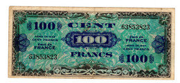 Billet 100 Francs Drapeau 1944, émis En France - 100 F 1942-1944 ''Descartes''