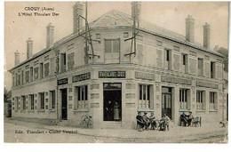 CROUY- L'hotel Thieulart-Dot -Non Voyagee 2 Scans-(Cachet Au Dos) - Sonstige Gemeinden
