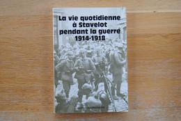 3550/ La Vie Quotidienne à STAVELOT Pendant La Guerre 1914/1918-M.Vanderschaeghe - Libri, Riviste, Fumetti