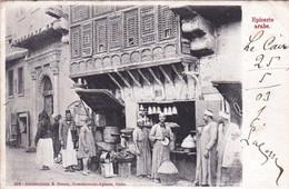 Egypte -  LE CAIRE - CAIRO  -  Epicerie Arabe - 1903 - Cairo