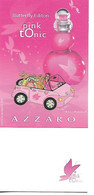 """Japon AZZARO """" Pink Tonic """"  Butterfly Edition (les Parfums De Wakaba - Modern (from 1961)"""
