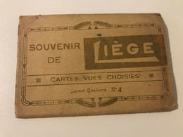 Dépliant De 6 Cartes Postales Anciennes Souvenir De LIEGE Carnet Couleurs N°4 Edition De La Maison GERARD  4, Rue Sohet - Lüttich