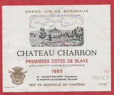 Etiquette - Vin - France - Côtes De Blaye - 1985 - Château Charron. - Other