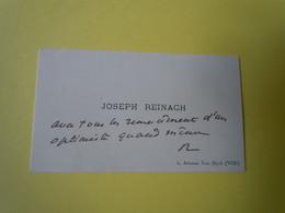 Carte De Visite Autographe Joseph REINACH (1856-1921) DEPUTE Des Basses Alpes. Maire De DIGNE  -- DREYFUSARD - Autographs