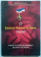 Palmares De L'exposition Nationale Du Meilleur Ouvrier De France 1994/1997 - Non Classificati