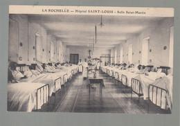 CPA - 17 - La Rochelle - Hôpital St-Louis - Salle St-Martin - La Rochelle