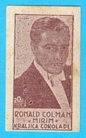 RONALD COLMAN (England British Actor) - Yugoslavian Kingdom Vintage Pre-WW2 Card (chocolate) RRRR - Zonder Classificatie