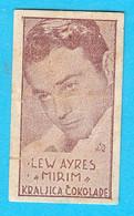 LEW AYRES ( American Film Actor) - Yugoslavian Kingdom Vintage Pre-WW2 Card (chocolate) * Movie RRRR - Zonder Classificatie