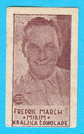 FREDRIC MARCH ( American Film Actor) - Yugoslavian Kingdom Vintage Pre-WW2 Card (chocolate) * Movie RRRR - Zonder Classificatie