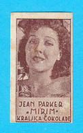 JEAN PARKER ( American Film Actress ) - Yugoslavian Kingdom Vintage Pre-WW2 Card (chocolate) * Movie RRRR - Zonder Classificatie