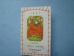 Calendrier  1952  JOLI SOIR PARFUM CHERAMY PARIS,  (Parfums)   -(2020 OCTOBRE 40) - Klein Formaat: 1941-60