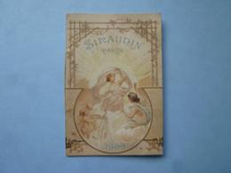 Calendrier Petit Almanach  SIRAUDIN PARIS 1900  (2020 Octobre 30 ) - Calendari