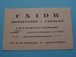 URUGUAY CX1DB Montevideo C/o American Embassy Whorter/Matheny > WOZEP > USA Colorado 1947 ( See / Voir Photo ) - Radio Amatoriale