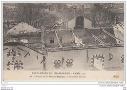 MARNE AY REVOLUTION EN CHAMPAGNE AVRIL 1911 RUINE DE LA MAISON BISSINGER - Ay En Champagne