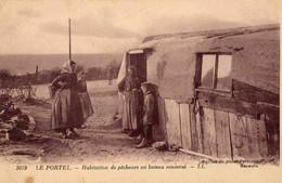 LE PORTEL  - Habitation De Pécheurs En Bateau  Rensersé - Le Portel