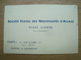CARTE DE VISITE ROGER SCHWOB SOCIETE TEXTILE DES NOUVEAUTES D'ALSACE - Visiting Cards