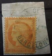 CERES Siège De Paris  38 B,40 C Orange Terne Tirage Commune Obl Cachet Espagnol ADMON DE CAMBIO BARCELONA, Sur Fragment - 1870 Beleg Van Parijs