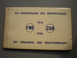 BRUXELLES - XXe ANNIVERSAIRE DES DEPORTATIONS - XXe VERJARING DER WEGVOERINGEN - FND-ZAB 1916-1936 - CARNET 10 CP - Zonder Classificatie