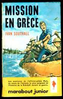 """""""Mission En Grèce"""", Par Ivan SOUTHALL - MJ N° 201 - Guerre. - Marabout Junior"""