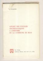 LIBRAMONT-CHEVIGNY Archéologie BRAS 44 Pp + 1 Pl. Ht état D'usage - Belgique