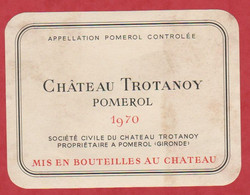 Etiquette - Vin - France - Pomerol - 1970 - Chateau Trotanoy. - Other