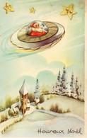 Pere Noel Dans Une Soucoupe Volante... - Santa Claus