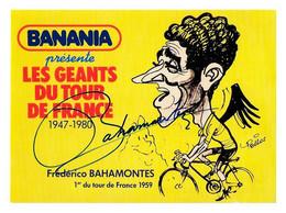 CARTE CYCLISME BAHAMONTES SIGNEE SERIE BANANIA FORMAT 10 X 14 - Cyclisme