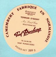 Fromage - étiquette De Camembert Paul Dischamp - Isigny - état Neuf - Käse