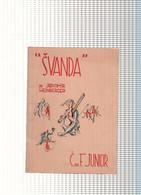 Svanda, El Gaitero.Opera De Jaromir Weinberger - Unclassified