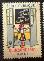 1961-ÉCOLE PUBLIQUE QUINZAINE 61 Bande Publicité-Timbre Vignette,stamp,Label,Sticker-Aufkleber-Bollo-Viñeta - Andere