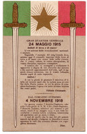 24 MAGGIO 1915 - 4 NOVEMBRE 1918 - VIAGGIATA - Weltkrieg 1914-18