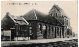 Berchem-Ste-Agathe - La Gare - Berchem-Ste-Agathe - St-Agatha-Berchem