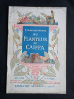 AU PLANTEUR DE CAIFFA ( GRANDE SPECIALITE DE CAFES )  : CATALOGUE 1910-1911 - 1900 – 1949