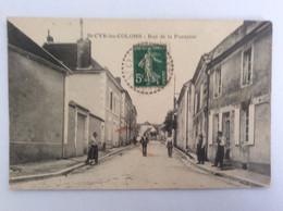 St-Cyr-les-Colons (Yonne- 89) : Rue De La Fontaine - Animée - Circulée 1915 (taches Au Centre) - Other Municipalities