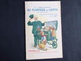 AU PLANTEUR DE CAIFFA ( GRANDE SPECIALITE DE CAFES )  : CATALOGUE 1927 - 1900 – 1949