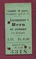 171020 - TICKET Valable 10 Jours LAUSANNE I Et Retour Via ROMONT 2 Cl Fr 9.80 3318 - 02 JUIL 05 - Europa