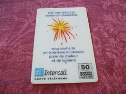 PRE PAYEE INTERCALL / EDF/GDF HAINAUT CAMBRESIS - Prepaid-Telefonkarten: Andere