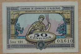 AUBENAS ( 07  ) 50 Centimes Chambre De Commerce D' Aubenas 19-12-1921 Série 121 - Cámara De Comercio