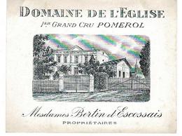Etiquette Originale, BORDEAUX - DOMAINE DE L'EGLISE- 1 Er Grand Cru POMEROL - Modèle Qui A Jauni Avec Le Temps - Bordeaux
