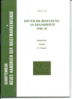 Deutsche Besetzung Frankreich 1940 / 45 (64 Pages) Dünkirchen - Lorient - Saint-Nazaire (édition 1971) - Other Books
