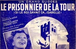 EDITH PIAF ET LES COMPAGNONS DE LA CHANSON / F. BLANCHE / G.CALVI - LE PRISONNIER DE LA TOUR - 1945 - EXC ETAT - - Other