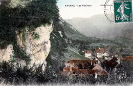 BESANCON. Avanne - Les Rochers. Couleurs. Edition Cartier (rare). Circulée En 1909. Bon état. - Besancon