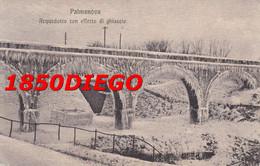 PALMANOVA - ACQUEDOTTO CON EFFETTO DI GHIACCIO F/PICCOLO VIAGGIATA - Udine