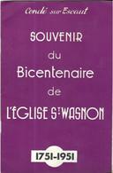 SOUVENIR DU BICENTENAIRE DE L EGLISE SAINT WASNON 1951 A CONDE SUR ESCAUT NORD - IMPRIMERIE DESCAMPS CONDE, A VOIR - Picardie - Nord-Pas-de-Calais