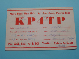 KP4TP Navy Base SAN JUAN PUERTO RICO Calvin S. Scott > WOZEP > USA Johantgen Colorado 1953 ( See / Voir Photo ) - Radio Amatoriale
