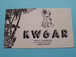 KW6AR Ivan C. Lundblom WAKE Island > WOZEP > USA Colorado 1950 ( See / Voir Photo ) - Radio Amatoriale