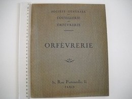 Catalogue Orfèvrerie Et Coutellerie De 1921 . 36 Pages . 14 Photos . - Artesanos