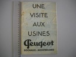Catalogue Une Visite Aux Usines Peugeot Sochaux Montbéliard . De 1933 . 43 Pages,  19 Photos . - Straßenhandel Und Kleingewerbe